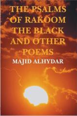 Majid alhydar-the psalms of rakoom the black and other poems.pdf