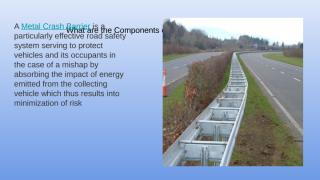 What are the Components of Crash Barrier.pptx