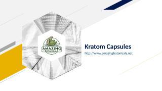 Kratom Capsules.ppt