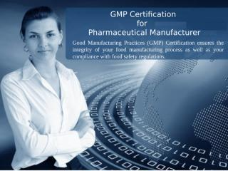 GMP Certification - Document manual requirements.ppt