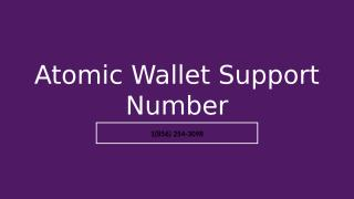 Atomic Wallet  Support Number.pptx