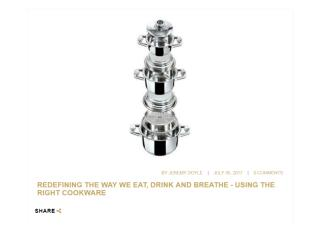 REDEFINING THE WAY WE EAT, DRINK AND BREATHE - USING THE RIGHT COOKWARE - SMART LIVING BY LAKE.pdf