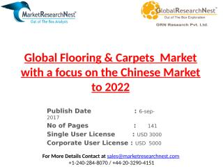 Global Flooring & Carpets  Market with a focus on the Chinese Market to 2022.pptx